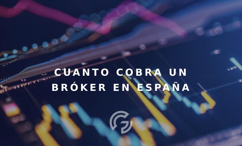 cuanto-cobra-un-broker-en-espana