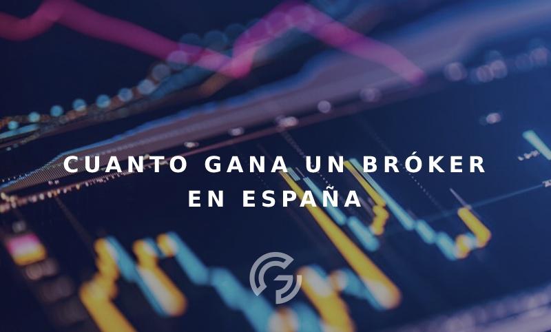 cuanto-gana-broker-espana